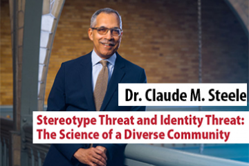 Dr. Claude Steele - Stereotype Threat
